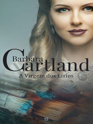 cover image of A Virgem dos Lírios