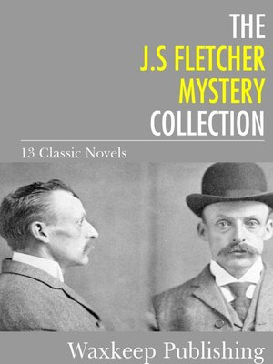 cover image of The J.S. Fletcher Mystery Collection