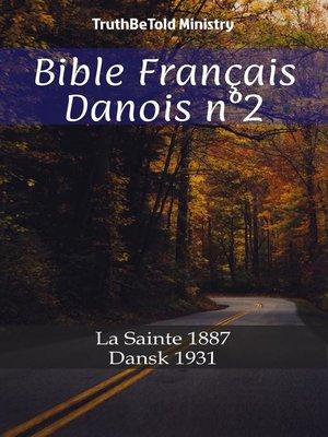 cover image of Bible Français Danois n°2
