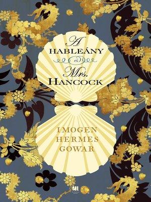 cover image of A hableány és Mrs. Hancock
