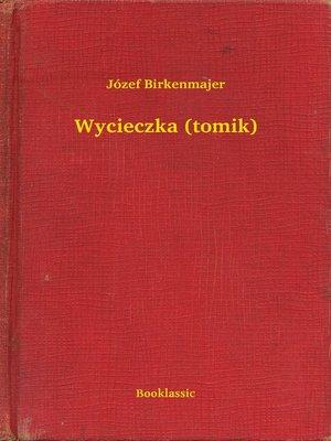 cover image of Wycieczka (tomik)
