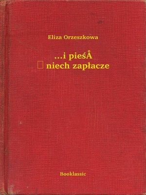 cover image of ...i pieśń niech zapłacze