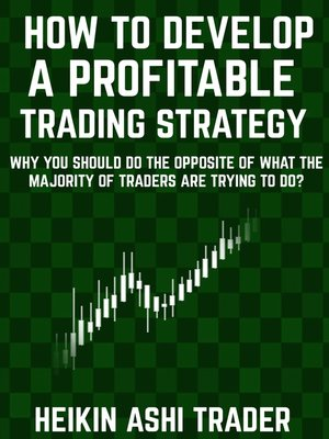 cover image of How to Develop a Profitable Trading Strategy