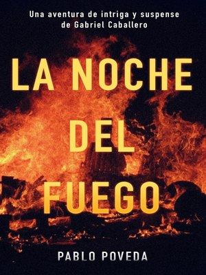 cover image of La noche del fuego