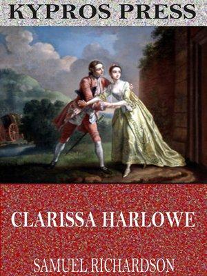 cover image of Clarissa Harlowe