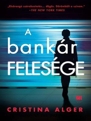 cover image of A bankár felesége