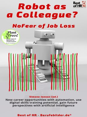 cover image of Robot as a Colleague? No Fear of Job Loss