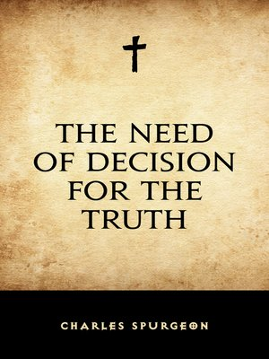 cover image of The Need of Decision for the Truth