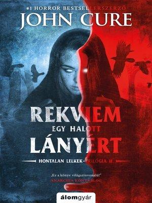 cover image of Rekviem egy halott lányért