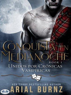 cover image of Conquista En Medianoche