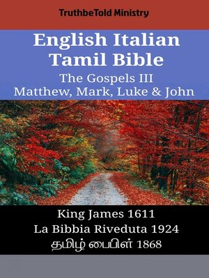 cover image of English Italian Tamil Bible--The Gospels III--Matthew, Mark, Luke & John