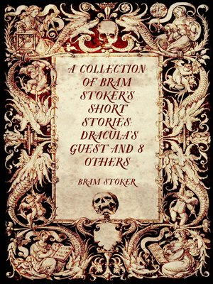 cover image of A Collection of Bram Stoker's Short Stories: Dracula's Guest and 8 Others