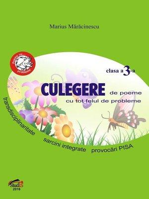 cover image of Culegere de poeme cu tot felul de probleme pentru clasa a 3-a