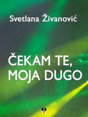 cover image of CEKAM TE, MOJA DUGO
