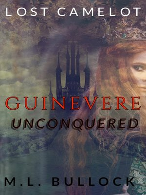 cover image of Guinevere Unconquered