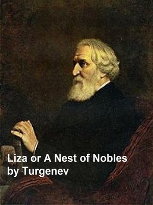 cover image of Liza or a Nest of Nobles