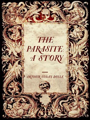 cover image of The Parasite: A Story