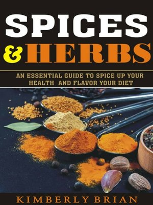 cover image of Spices And Herbs