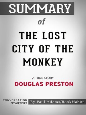 cover image of Summary of the Lost City of the Monkey God