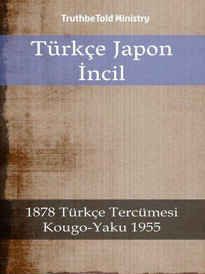 cover image of Türkçe Japon İncil