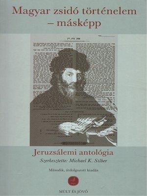cover image of Magyar zsidó történelem – másképp