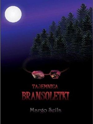 cover image of Tajemnica bransoletki