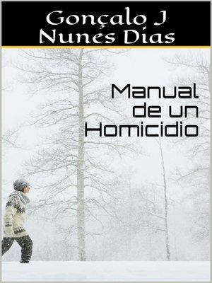 cover image of Manual de un Homicidio