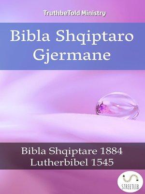 cover image of Bibla Shqiptaro Gjermane