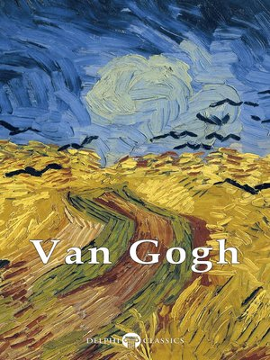 cover image of Delphi Complete Works of Vincent van Gogh (Illustrated)