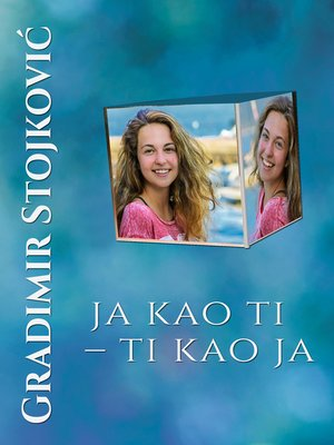 cover image of Ja kao ti - ti kao ja