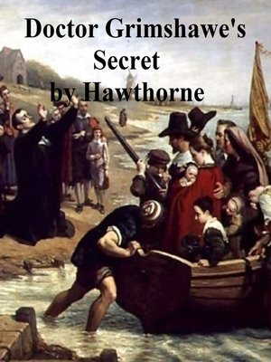 cover image of Doctor Grimshawe's Secret
