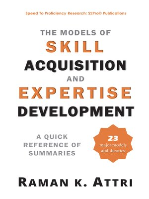 cover image of The Models of Skill Acquisition and Expertise Development
