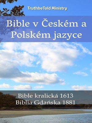 cover image of Bible v Českém a Polském jazyce