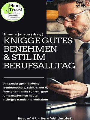 cover image of Knigge Gutes Benehmen & Stil im Berufsalltag