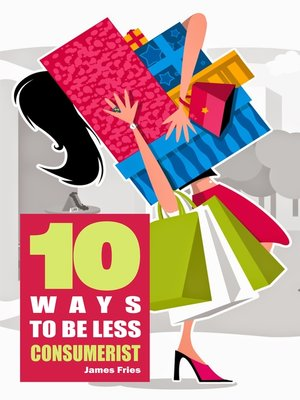 cover image of 10 Ways to Be Less Consumerist