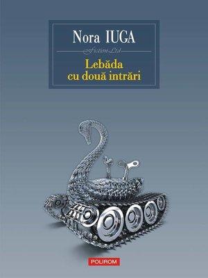 cover image of Lebăda cu două intrări
