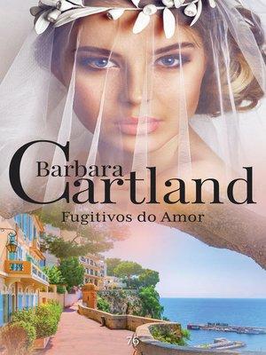 cover image of Fugitivos dos Amor