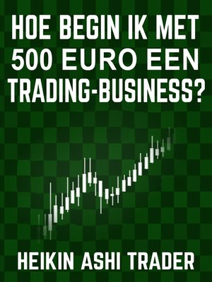 cover image of Hoe begin ik met 500 euro een trading-business?