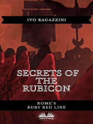 cover image of Secrets of the Rubicon