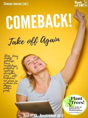 cover image of Comeback! Take off Again