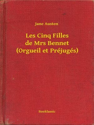 cover image of Les Cinq Filles de Mrs Bennet (Orgueil et Préjugés)