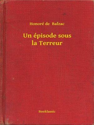 cover image of Un épisode sous la Terreur