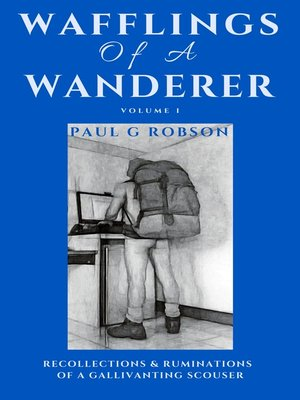 cover image of Wafflings of a Wanderer Volume 1