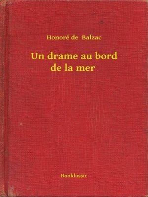 cover image of Un drame au bord de la mer