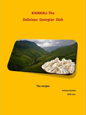 cover image of Khinkali - The Delicious Georgian Dish