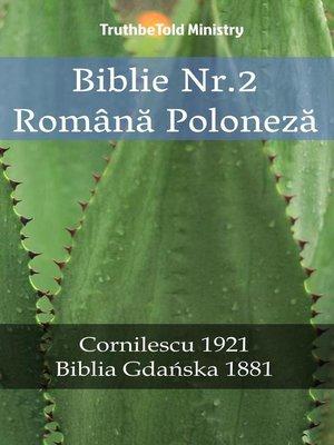 cover image of Biblie Nr.2 Română Poloneză