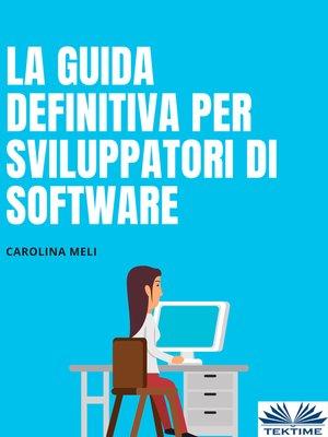 cover image of La Guida Definitiva Per Sviluppatori Di Software