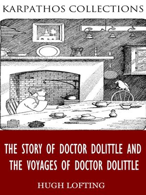 cover image of The Story of Doctor Dolittle and The Voyages of Doctor Dolittle