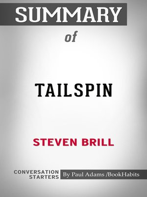 cover image of Summary of Tailspin: The People and Forces Behind America's Fifty-Year Fall--and Those Fighting to Reverse It
