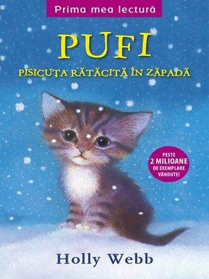 cover image of Pufi. Pisicuța rătăcită în zăpadă